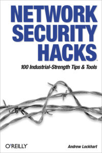 Network Security Hacks 2nd Edition