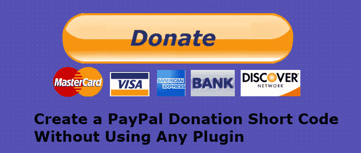 Create a PayPal Donation Shortcode - WordPress