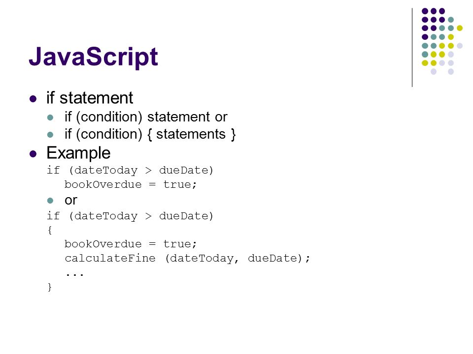 Learn about JavaScript IF STATEMENTS