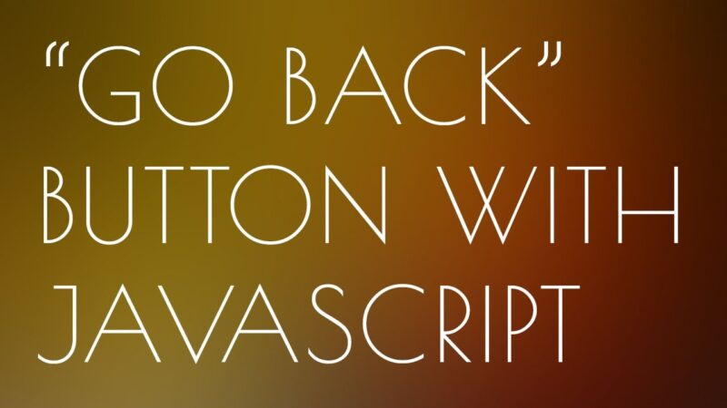 View Larger Image How To Make A Go Back Input Button With Inline JavaScript