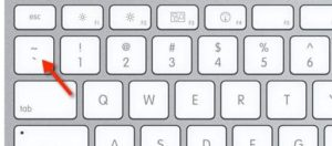 Backtick key on most keyboards.