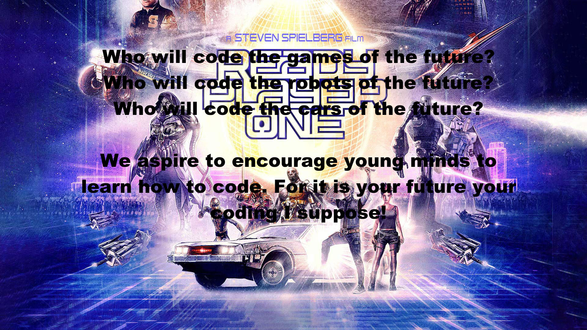 Ready Player One: Coding for kids.