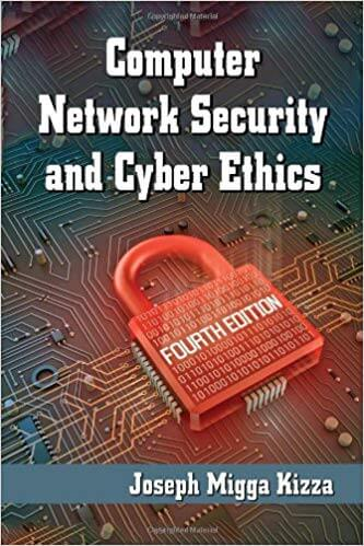 Computer Network Security and Cyber Ethics - 4th Edition