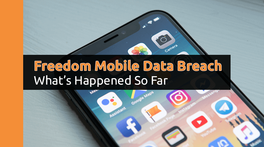 Freedom Mobile hit by data breach,15,000 customers affected