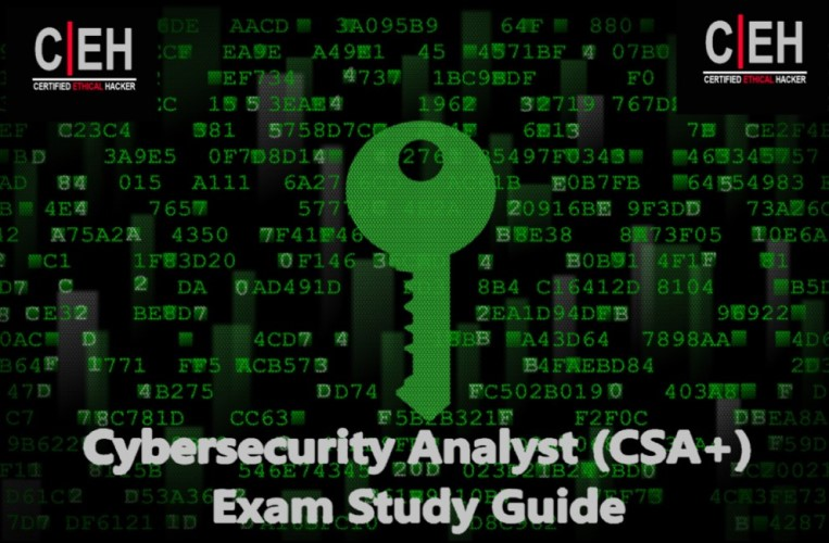Cybersecurity Analyst (CSA+) Exam Study Guide