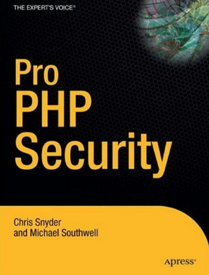 Pro PHP Security, 2nd Edition